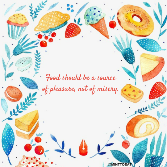 Food should be a source of pleasure, not of shame.